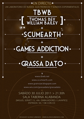 30 julio Thomas Bey William Bailey + Scumearth + Games Addiction + Grassa Dato - poster