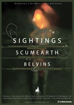 Sightings + Scumearth + Belvins poster + flyers