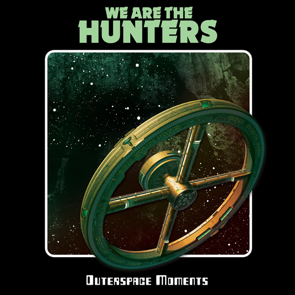 We are the Hunters Outerspace Momentes LP