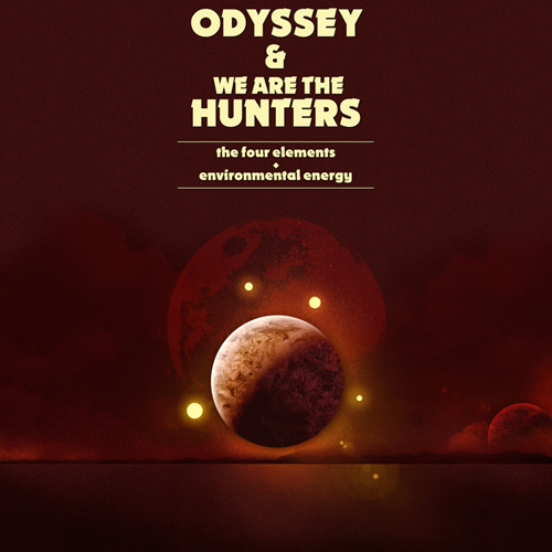 Odyssey & We are the Hunters